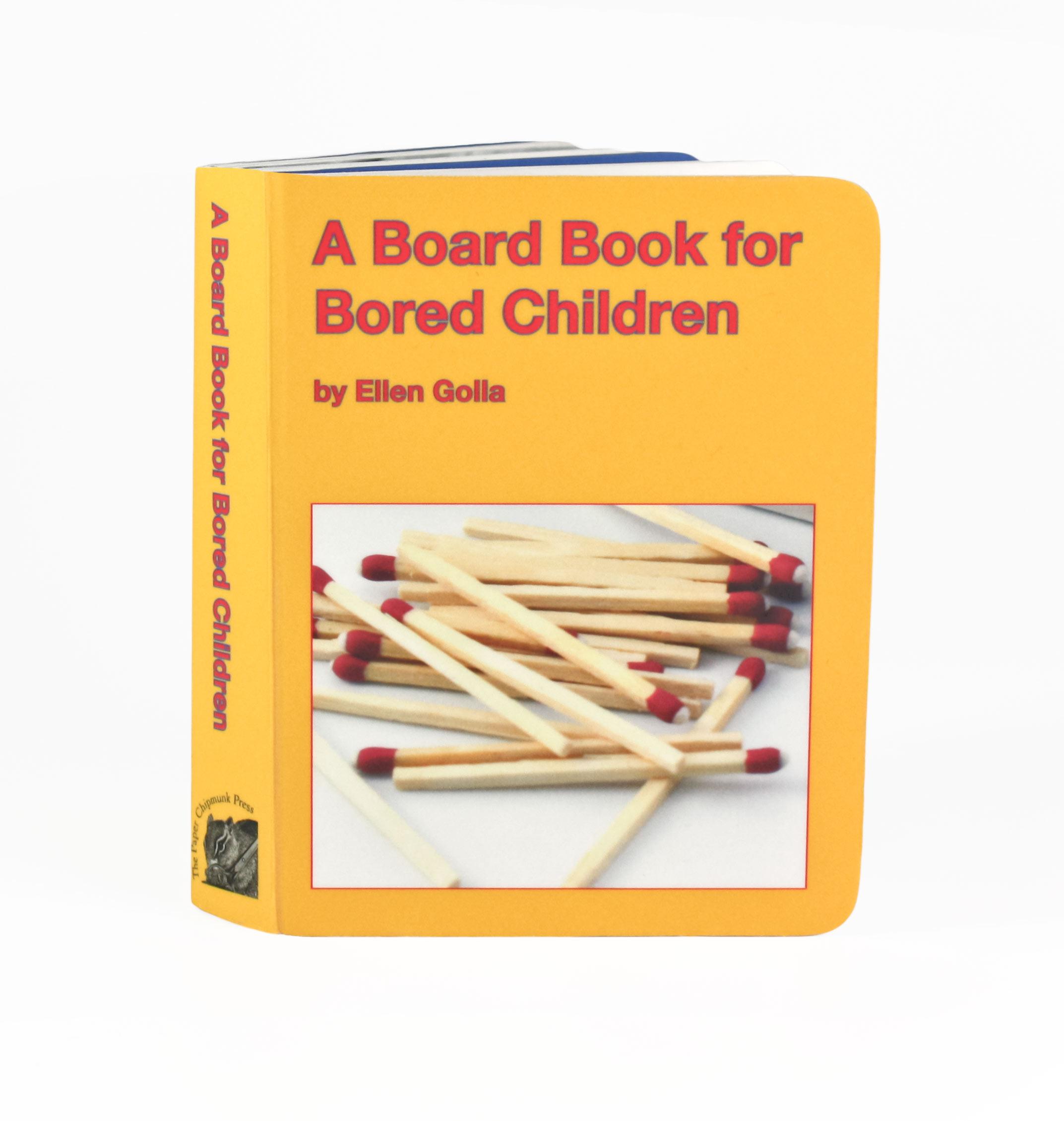 A Board Book for Bored Children